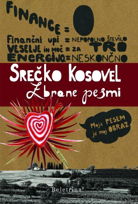 Srečko Kosovel: Zbrane pesmi / Srečko Kosovel