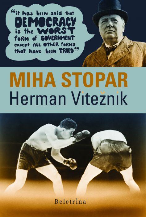 Miha Stopar: Herman Vitežnik