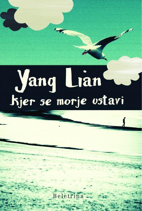 Yang Lian: Kjer se morje ustavi