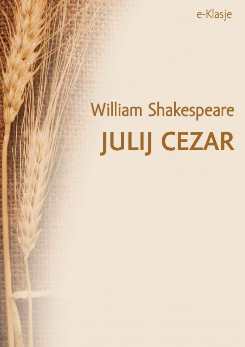 William Shakespeare: Julij Cezar