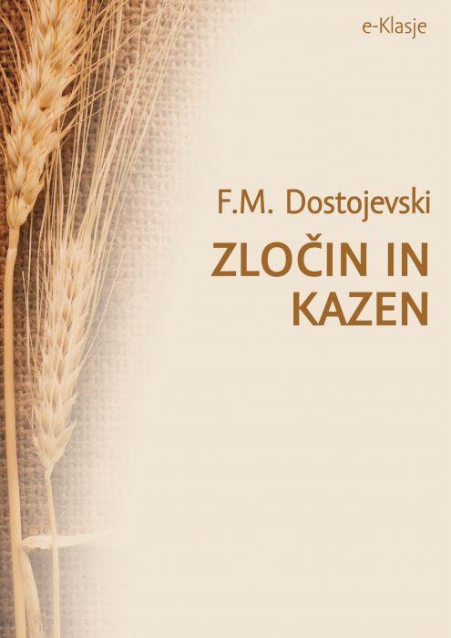 Fjodor Mihajlovič Dostojevski: Zločin in kazen