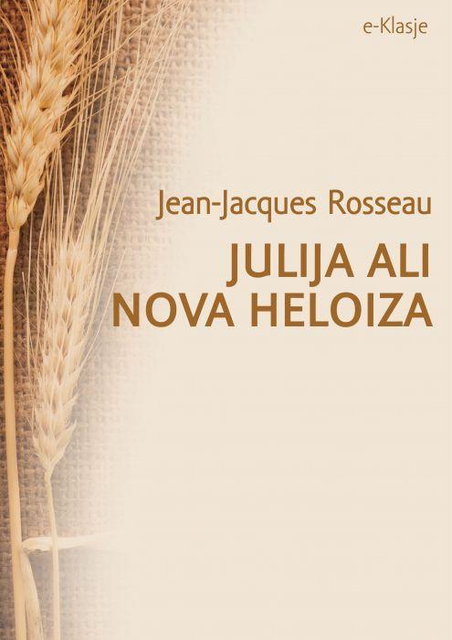 Jean-Jacques Rousseau: Julija ali Nova Heloiza
