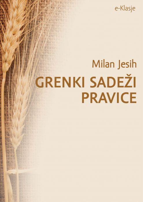 Milan Jesih: Grenki sadeži pravice