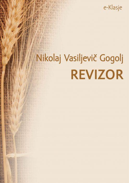 Nikolaj Vasiljevič Gogolj: Revizor