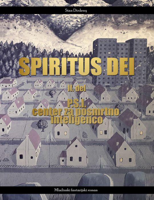Stan Dirdeny: Spiritus Dei 2. del
