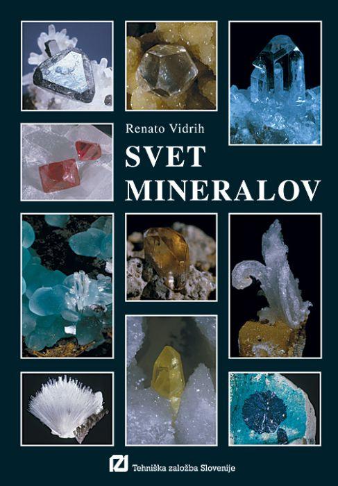 dr. Renato Vidrih: Svet mineralov