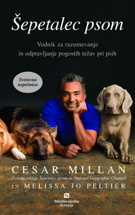 Cesar Millan in Melissa Jo Peltier: Šepetalec psom