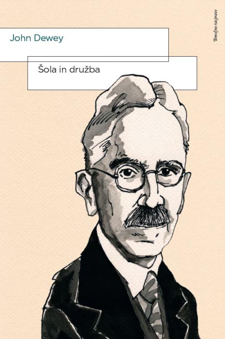 John Dewey: Šola in družba