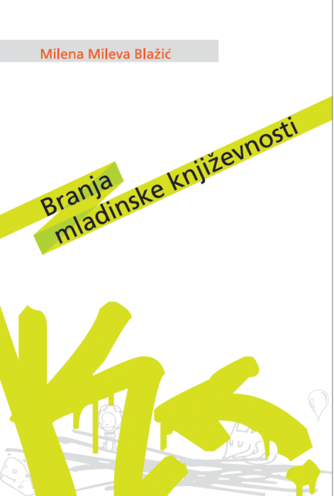 Milena Mileva Blažić: Branja mladinske književnosti