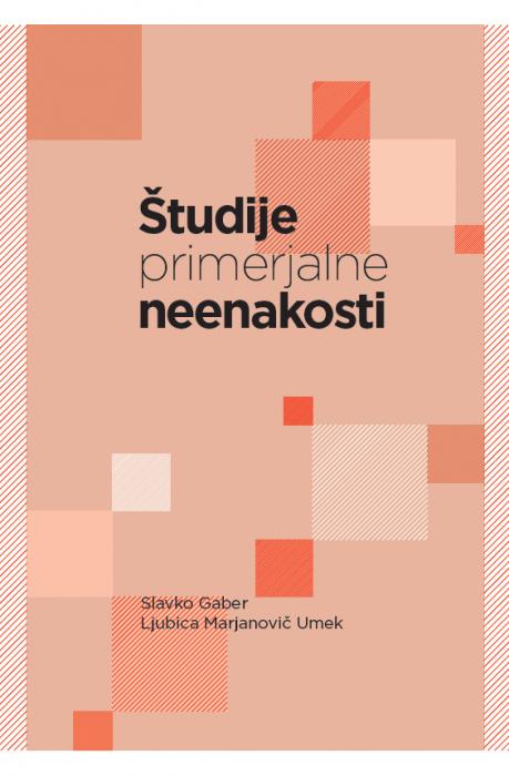 Slavko Gaber, Ljubica Marjanovič Umek: Študije (primerjalne) neenakosti