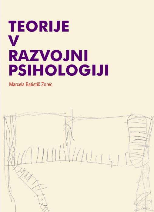 Marcela Batistič Zorec: Teorije v razvojni psihologiji