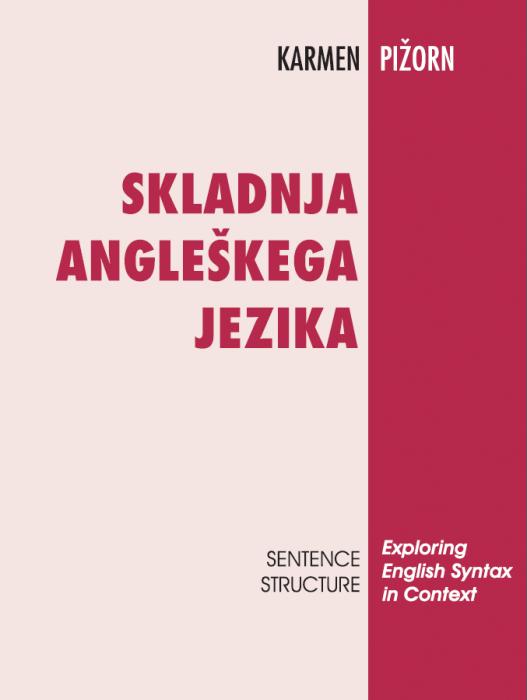 Karmen Pižorn: Skladnja angleškega jezika