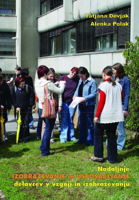 Tatjana Devjak, Alenka Polak: Nadaljnje izobraževanje in usposabljanje delavcev v vzgoji in izobraževanju