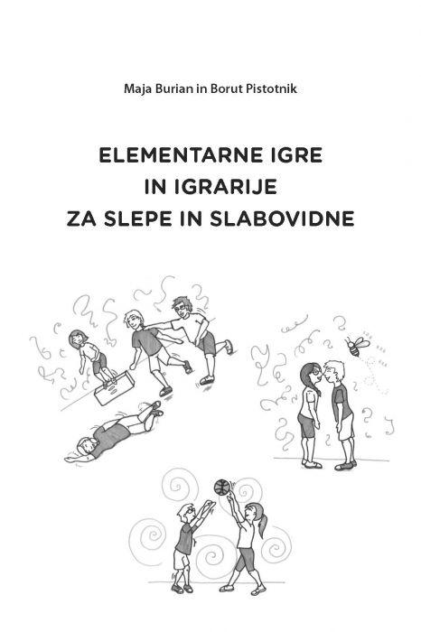 Maja Burian: Elementarne igre in igrarije za slepe in slabovidne