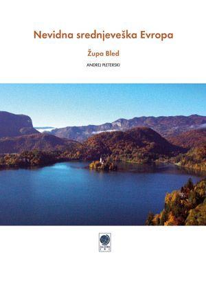 Andrej Pleterski: Nevidna srednjeveška Evropa