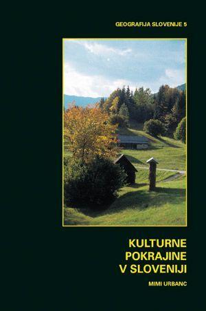 Mimi Urbanc: Kulturne pokrajine v Sloveniji