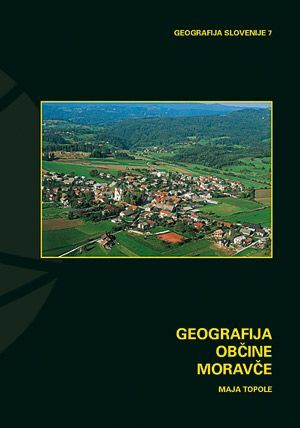 Maja Topole: Geografija občine Moravče
