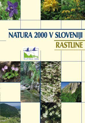 Boško Čušin (ur.): Natura 2000 v Sloveniji, rastline