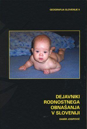 Damir Josipović: Dejavniki rodnostnega obnašanja v Sloveniji