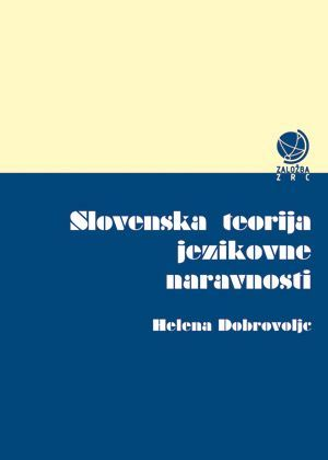 Helena Dobrovoljc: Slovenska teorija jezikovne naravnosti