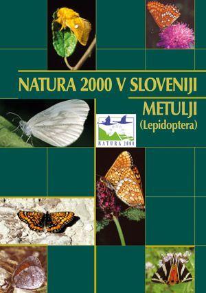 Tatjana Čelik,Rudi Verovnik,Stanislav Gomboc,Mojmir Lasan: Natura 2000 v Sloveniji, metulji (Lepidoptera)