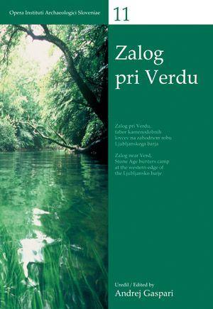 Andrej Gaspari (ur.): Zalog pri Verdu / Zalog near Verd
