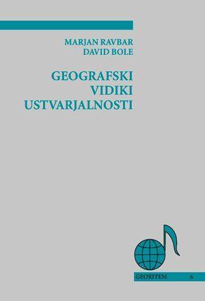 Marjan Ravbar,David Bole: Geografski vidiki ustvarjalnosti