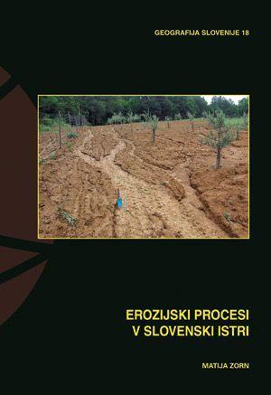 Matija Zorn: Erozijski procesi v slovenski Istri