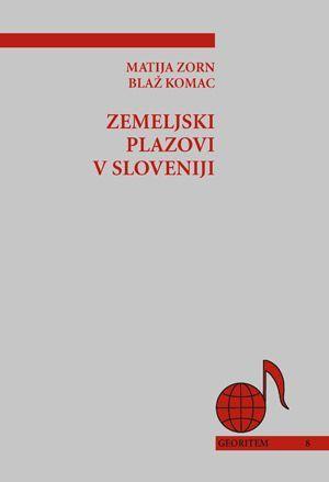 Matija Zorn,Blaž Komac: Zemeljski plazovi v Sloveniji