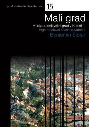 Benjamin Štular: Mali grad