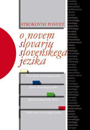 Andrej Perdih (ur.): Strokovni posvet o novem slovarju slovenskega jezika, 23. in 24. oktober 2008