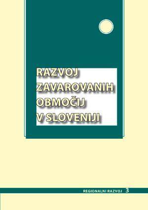 Janez Nared,Drago Perko (ur.): Razvoj zavarovanih območij v Sloveniji