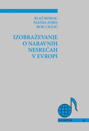 Blaž Komac,Matija Zorn,Rok Ciglič: Izobraževanje o naravnih nesrečah v Evropi