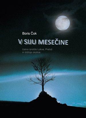 Boris Čok: V siju mesečine