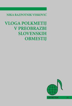 Nika Razpotnik Visković: Vloga polkmetij v preobrazbi slovenskih obmestij