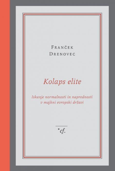 Franček Drenovec: Kolaps elite