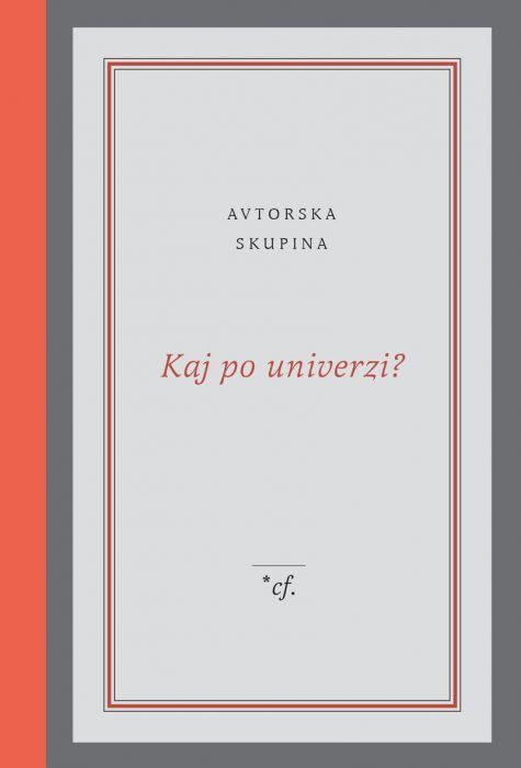 Avtorska skupina: Kaj po univerzi?