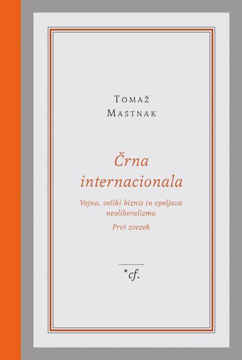 Tomaž Mastnak: Črna internacionala