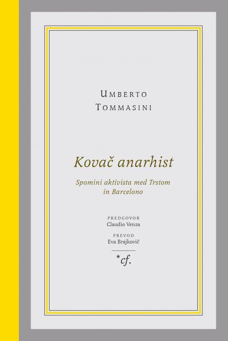 Umberto Tommasini: Kovač anarhist