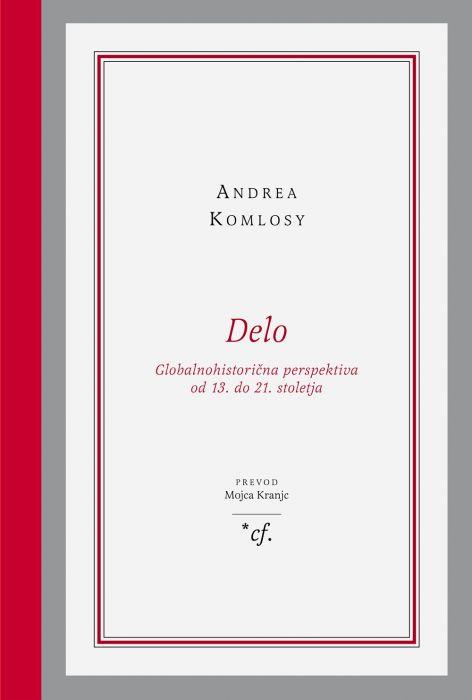 Andrea Komlosy: Delo
