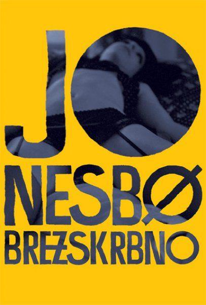Jo Nesbo: Brezskrbno