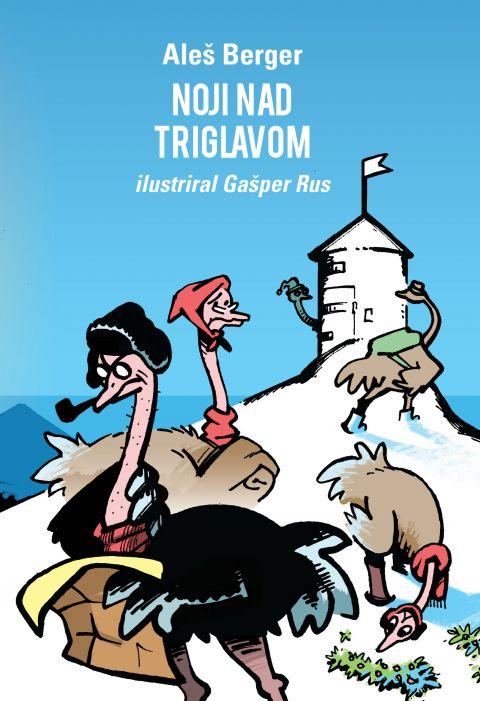Aleš Berger: Noji nad Triglavom