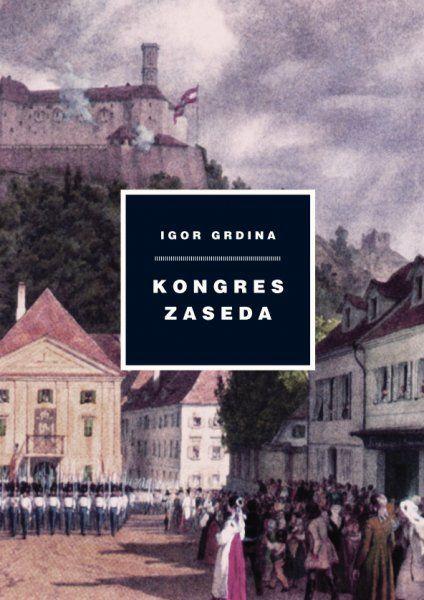 Igor Grdina: Kongres zaseda