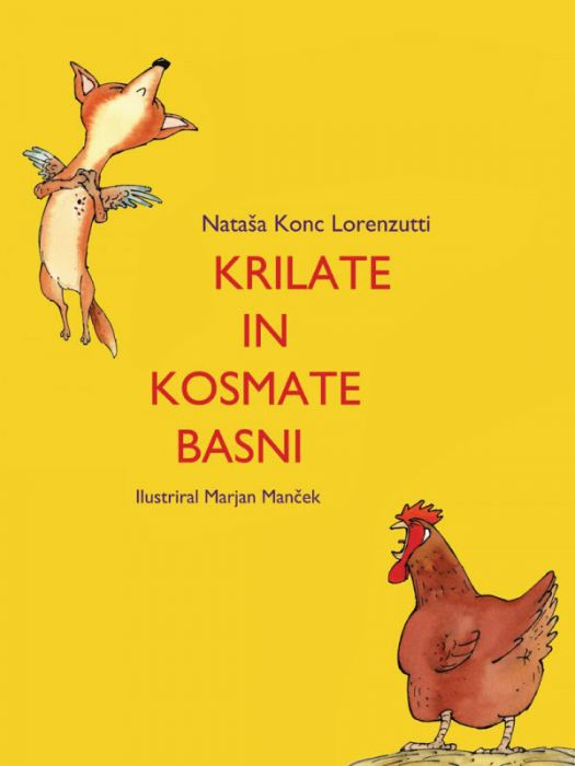 Nataša Konc Lorenzutti: Krilate in kosmate basni