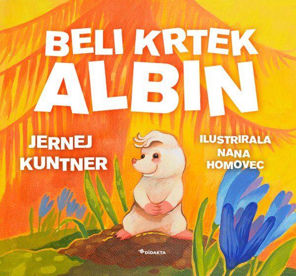 Jernej Kuntner: Beli krtek Albin
