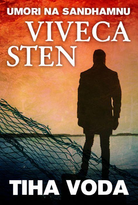 Viveca Sten: Tiha voda