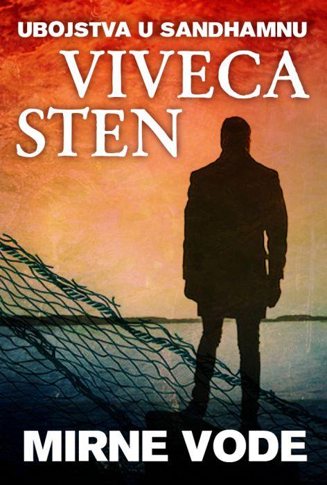 Viveca Sten: Mirne vode