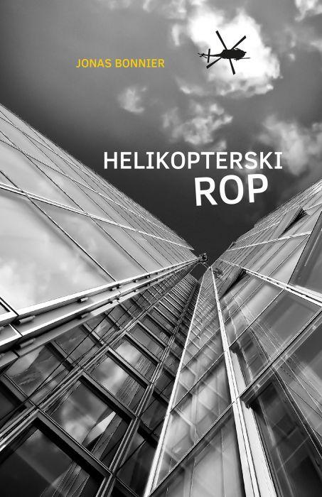 Jonas Bonnier: Helikopterski rop