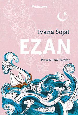 Ivana Šojat: Ezan