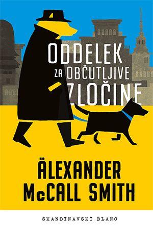 Alexander McCall Smith: Oddelek za občutljive zločine